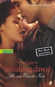 Breaking Dawn - Biss zum Ende der Nacht. Filmausgabe (Bella und