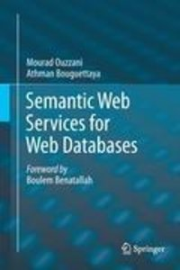 Semantic Web Services for Web Databases