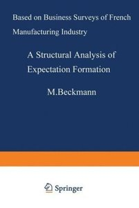A Structural Analysis of Expectation Formation