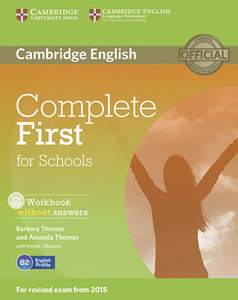 Complete First for Schools. Workbook without answers with Audio