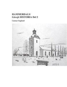 HAMMERDALS/Gåxsjö HISTORIA Del 2