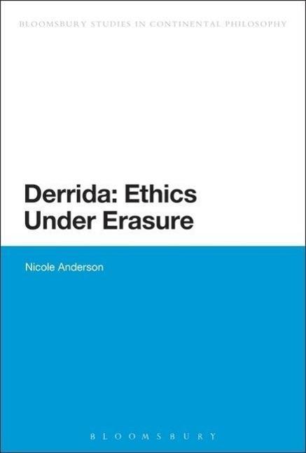 Derrida: Ethics Under Erasure - zum Schließen ins Bild klicken