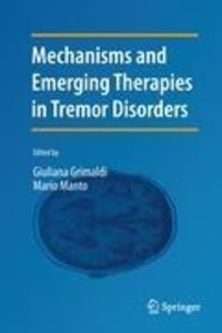 Mechanisms and Emerging Therapies in Tremor Disorders