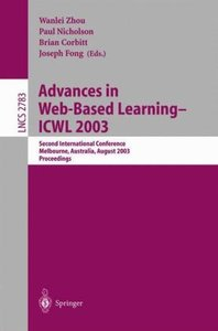 Advances in Web-Based Learning -- ICWL 2003