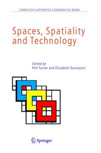 Spaces, Spatiality and Technology