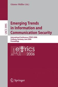 Emerging Trends in Information and Communication Security
