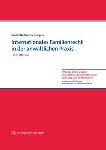 Internationales Familienrecht in der anwaltlichen Praxis