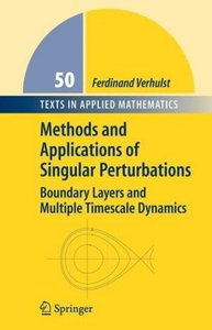 Methods and Applications of Singular Perturbations