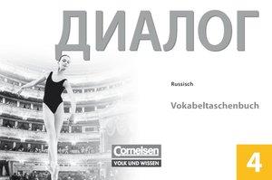 Dialog 4. Lernjahr Russisch Vokabeltaschenbuch