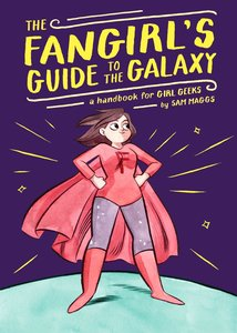Fangirl's Guide to Galaxy