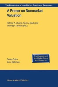 A Primer on Nonmarket Valuation
