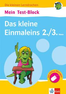 Mein Test-Block Das kleine Einmaleins. 2./3. Klasse mit Online-Ü