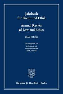 Jahrbuch für Recht und Ethik 4 / Annual Review of Law and Ethics