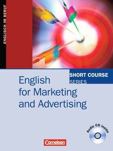 Short Course Series. English for Marketing and Advertising. Kurs