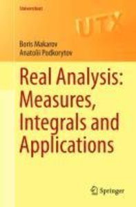 Real Analysis: Measures, Integrals and Applications