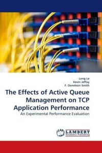 The Effects of Active Queue Management on TCP Application Perfor