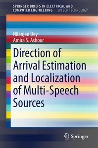 Direction of Arrival Estimation and Localization of Multi-Speech
