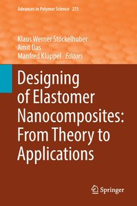 Designing of Elastomer Nanocomposites: From Theory to Applicatio