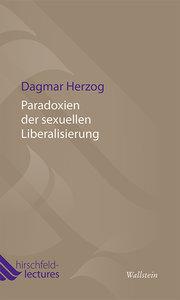 Paradoxien der sexuellen Liberalisierung