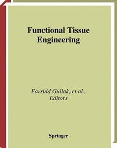 Functional Tissue Engineering