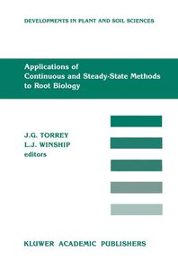 Applications of Continuous and Steady-State Methods to Root Biol