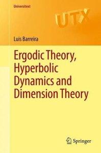 Ergodic Theory, Hyperbolic Dynamics and Dimension Theory