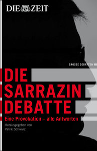 Die Zeit: Die Sarrazin-Debatte