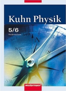 Kuhn Physik 5/6. Ausgabe 2005 . Gymnasium Niedersachsen