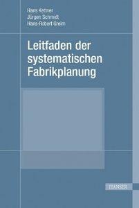 Leitfaden der systematischen Fabrikplanung