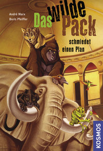 Das Wilde Pack 02. Das wilde Pack schmiedet einen Plan