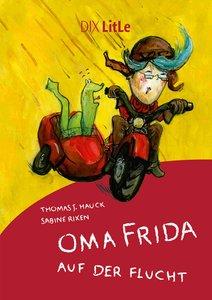Oma Frida auf der Flucht