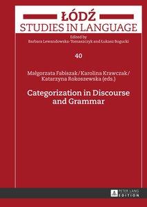 Categorization in Discourse and Grammar