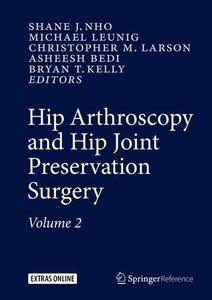 Hip Arthroscopy and Hip Joint Preservation Surgery