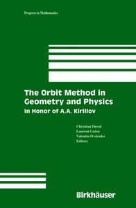 The Orbit Method in Geometry and Physics