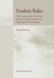 Prosthetic Bodies