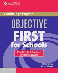 Objective First Certificate - Third Edition / Practice Test