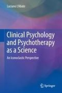 Clinical Psychology and Psychotherapy as a Science