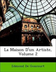 La Maison D'un Artiste, Volume 2