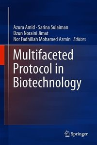 Multifaceted Protocol in Biotechnology