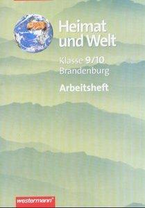 Heimat und Welt 9 / 10. Arbeitsheft. Brandenburg