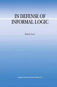 In Defense of Informal Logic