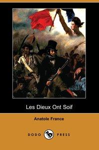 Les Dieux Ont Soif (Dodo Press)