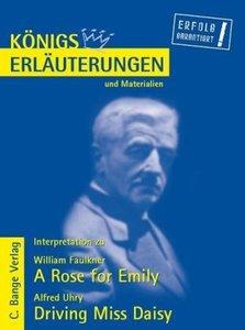 Interpretationen zu Faulkner: A Rose for Emily / Uhry: Driving M