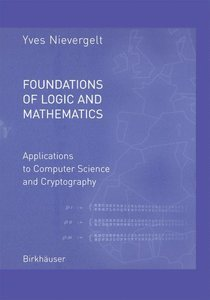Foundations of Logic and Mathematics