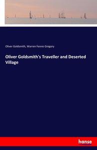 Oliver Goldsmith\'s Traveller and Deserted Village