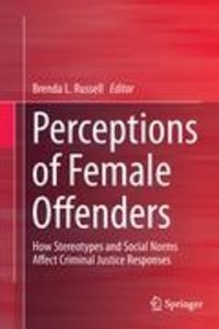 Perceptions of Female Offenders