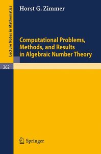 Computational Problems, Methods, and Results in Algebraic Number