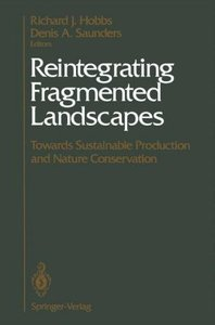 Reintegrating Fragmented Landscapes