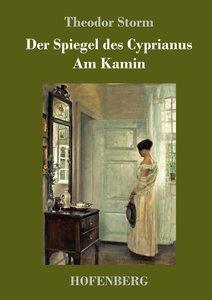 Der Spiegel des Cyprianus / Am Kamin