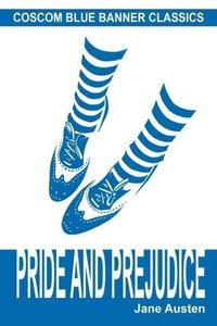 Pride and Prejudice (Coscom Blue Banner Classics)